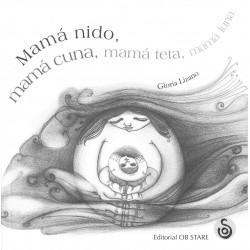 Mamá nido, mamá cuna, mamá...