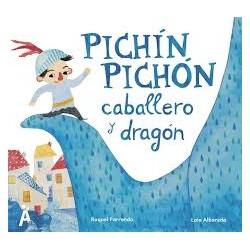 Pichín-Pichón, caballero y...