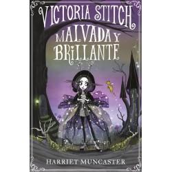 Victoria Stitch, Malvada y...